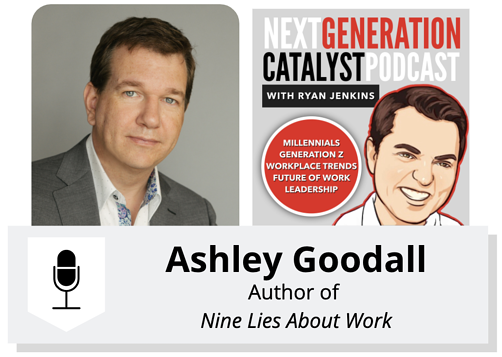 4 Fixes for the Lies About Work With Ashley Goodall