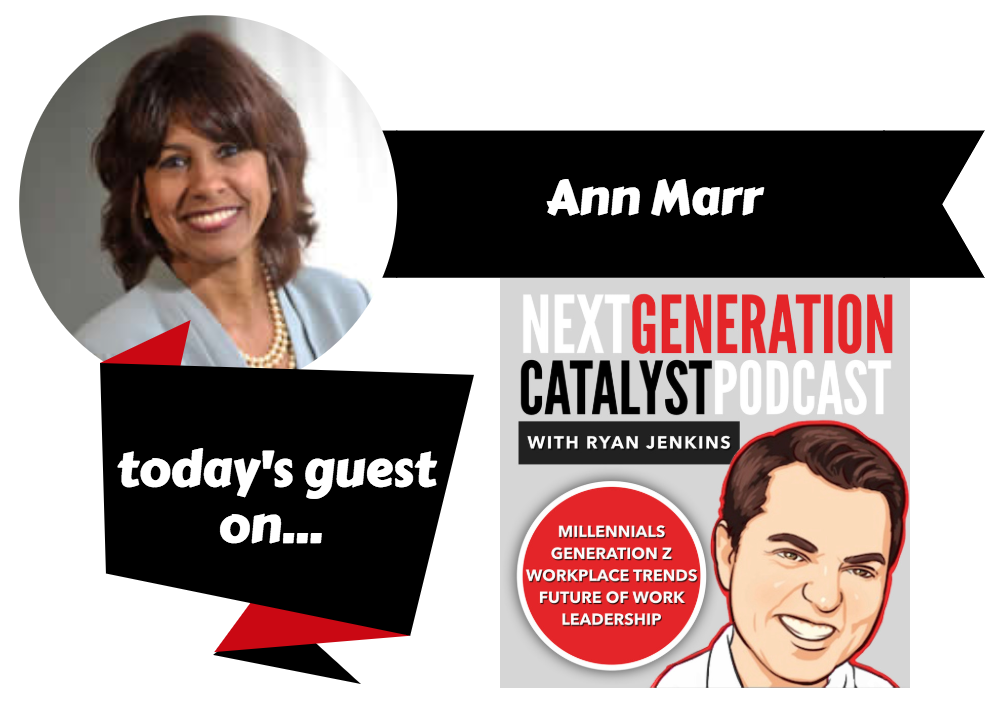How to Be an Ideal Employer for Next-Generation Talent with Ann Marr