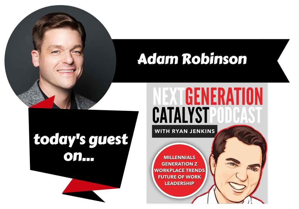 How to Hire and Keep Top Next Generation Talent Using Predictive Hiring with Adam Robinson.png
