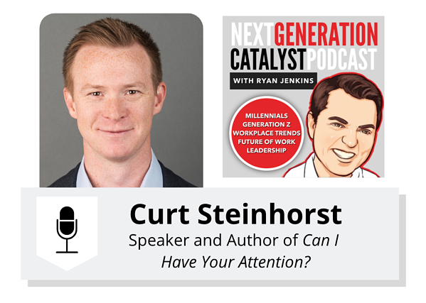 How to Regain Focus in an Era of Distraction with Curt Steinhorst