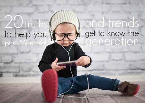 20 Post Millennial Truths & Trends.jpg