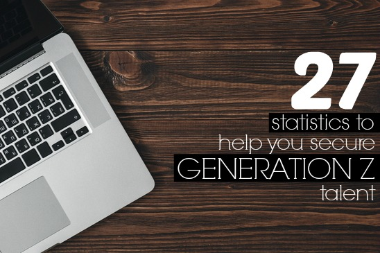 27 Statistics to Help You Secure Generation Z Talent