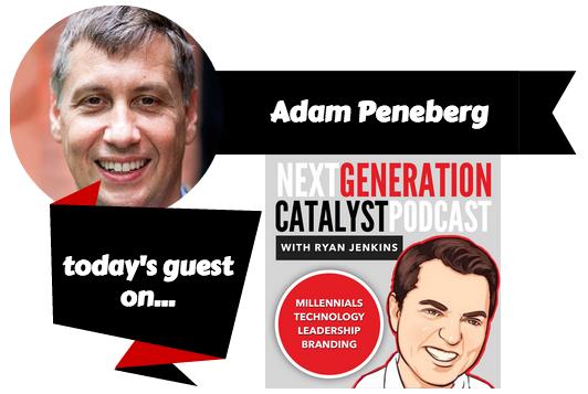 Next Generation Catalyst Podcast with Adam Peneberg