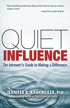Quiet Influence by Jennifer Kahnweiler