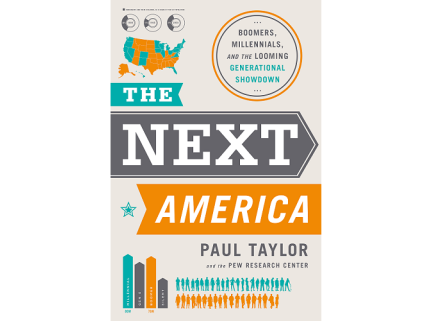 The-Next-America-Pew-and-Paul-Taylor