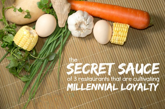 The Secret Sauce Of 3 Restaurants That Are Cultivating Millennial Loyalty