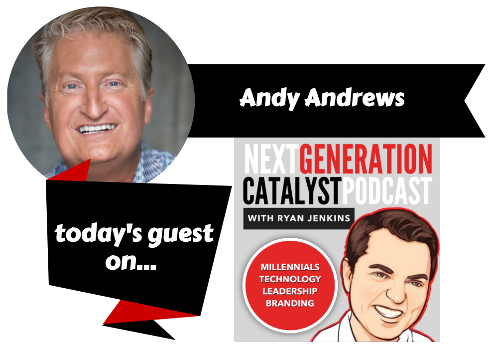 Why Every Generation Really Should Sweat the Small Stuff with Andy Andrews [Podcast]
