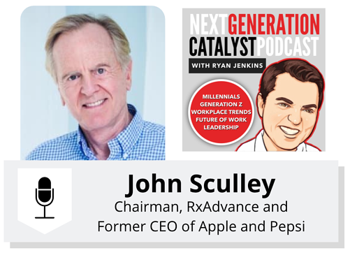 Sage Advice for the Workers and Leaders of the Future with John Sculley