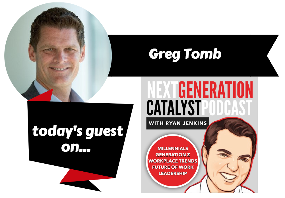 The Advantages Generation Z Will Bring to the Workplace with Greg Tomb