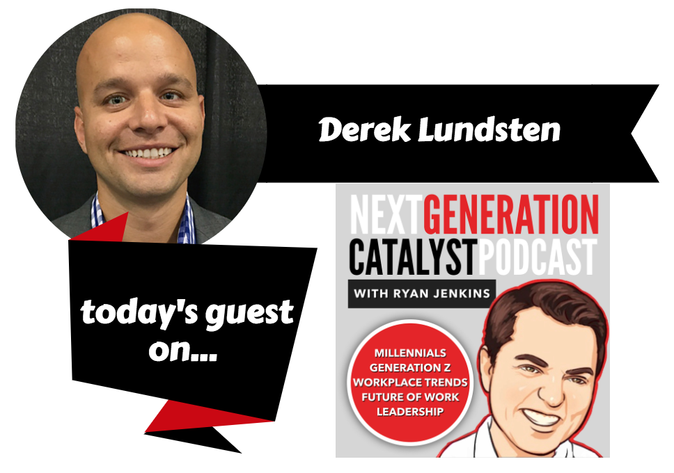 The Future of Work, Learning and Development, and Leadership with Derek Lundsten