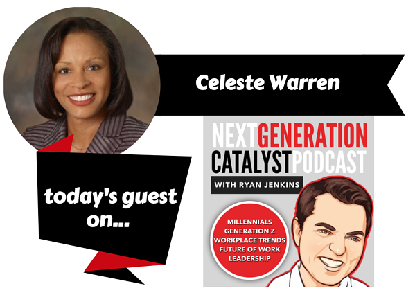 The Pivotal Role of Diversity and Inclusion and How Organizations Can Cultivate It with Celeste Warren