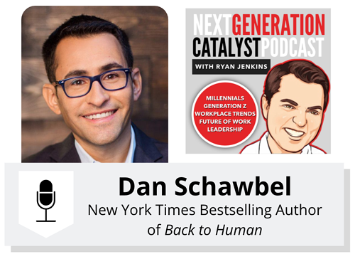 Understanding Gen Zs Expectations and Attitudes Towards Work with Dan Schawbel
